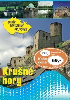 Krušné hory Ottův turistický průvodce cena od 53 Kč