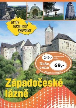 Západočeské lázně Ottův turistický průvodce cena od 57 Kč