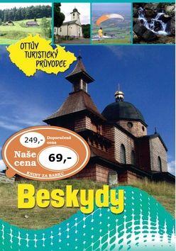 Beskydy Ottův turistický průvodce cena od 69 Kč