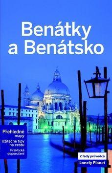 Paula Hardy, Alison Bing: Benátky a Benátsko - Lonely Planet cena od 324 Kč