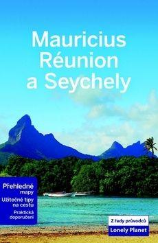Jan Dodd: Mauricius, Réunion, Seychely - Lonely Planet cena od 336 Kč