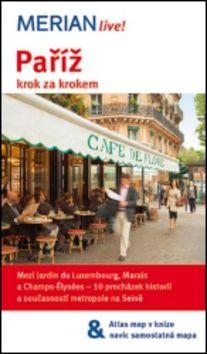 Ulrike Koltermann: Merian 25 - Paříž krok za krokem cena od 164 Kč