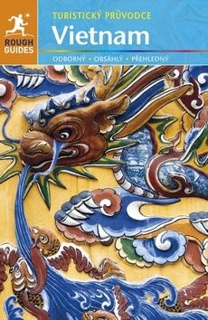 Martin Zatko, Ron Emmons: Vietnam - Turistický průvodce cena od 434 Kč