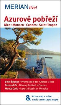 Gisela Buddée: Merian 60 - Azurové pobřeží - Nice * Monaco * Cannes * Saint-Tropez cena od 135 Kč