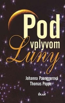 Thomas Poppe: Pod vplyvom Luny cena od 191 Kč
