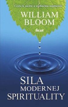 William Bloom: Sila modernej spirituality cena od 269 Kč