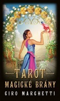 Ciro Marchetti: Tarot magické brány cena od 333 Kč