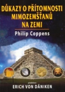 Philip Coppens: Důkazy o přítomnosti mimozemšťanů na Zemi cena od 230 Kč
