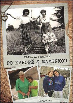 Klára A. Samková: Po Evropě s maminkou cena od 154 Kč