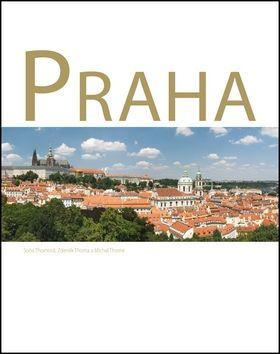 Zdeněk Thoma, Michal Thoma, Soňa Thomová: Praha cena od 317 Kč