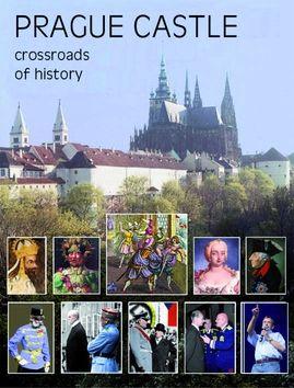 Miloš Pokorný: Prague Castle - Crossroads of History cena od 399 Kč