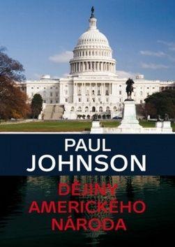 Paul Johnson: Dějiny amerického národa cena od 229 Kč