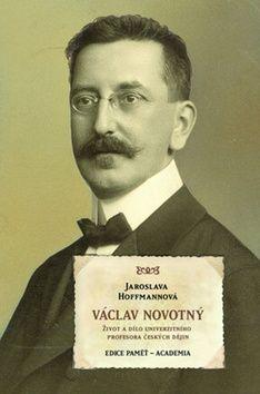 Jaroslava Hoffmannová: Václav Novotný (1869-1932) cena od 292 Kč