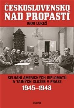 Igor Lukeš: Československo nad propastí cena od 285 Kč