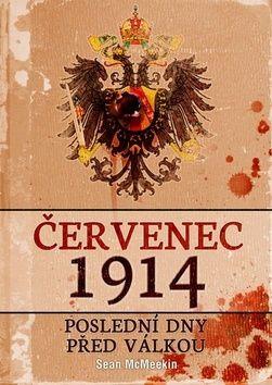 Sean McMeekin: Červenec 1914 cena od 226 Kč
