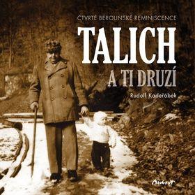 Rudolf Kadeřábek: Talich a ti druzí - Čtvrté berounské reminiscence cena od 117 Kč