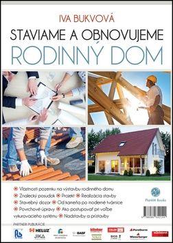 Iva Bukvová: Staviame a obnovujeme rodinný dom cena od 172 Kč