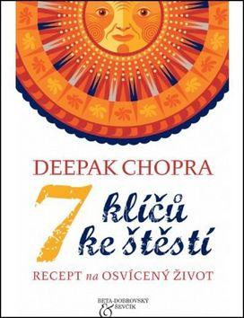 Deepak Chopra: 7 klíčů ke štěstí cena od 143 Kč