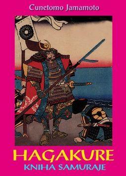 Cunetomo Jamamoto: Hagakure cena od 147 Kč