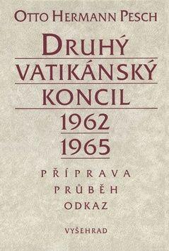 Karel Floss, Otto Hermann Pesch: Druhý Vatikánský Koncil: 1962-1965 cena od 299 Kč