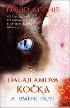 David Michie: Dalajlamova kočka a umění příst cena od 148 Kč