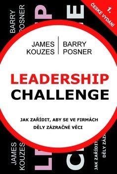Kouzes James, Posner Barry: Leadership Challenge cena od 256 Kč