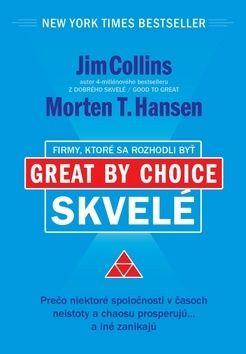 Jim Collins, Morten T. Hansen: Firmy, ktoré sa rozhodli byť skvelé cena od 363 Kč