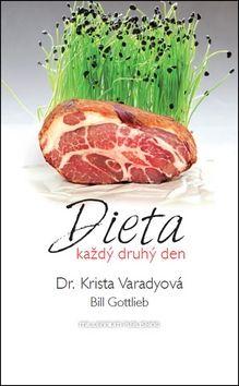 Krista Varadyová, Bill Gottlieb: Dieta každý druhý den cena od 199 Kč