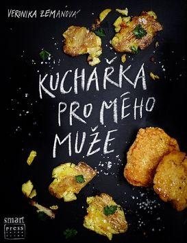 Veronika Zemanová: Kuchařka pro mého muže cena od 326 Kč