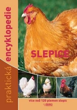 Verhoef - Verhallen Esther: Slepice praktická encyklopedie cena od 227 Kč