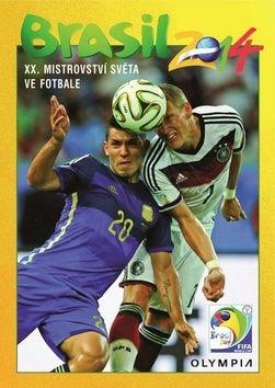 Kolektiv: Brasil 2014 - XX. Mistrovství světa ve fotbale cena od 270 Kč
