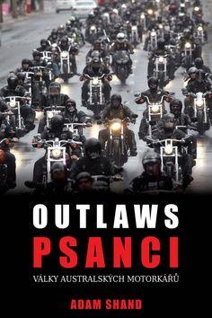 Adam Shand: Outlaws / Psanci cena od 231 Kč