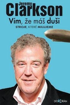Jeremy Clarkson: Vím, že máš duši cena od 180 Kč