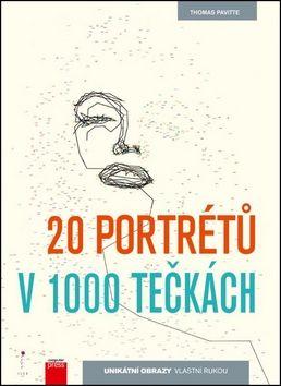 Thomas Pavitte: 20 portrétů v 1000 tečkách cena od 169 Kč