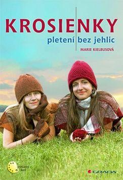 Marie Kielbus: Krosienky - Pletení bez jehlic cena od 124 Kč