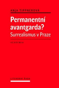 Anja Tippner: Permanentní avantgarda? cena od 288 Kč