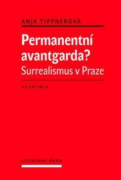 Anje Tippnerová: Permanentní avantgarda? cena od 281 Kč
