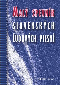 Malý spevník slovenských żudových piesní cena od 94 Kč