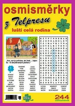 Mazáč Pavel: Osmisměrky z Telpresu luští celá rodina 1/2014 - 244 osmisměrek cena od 37 Kč