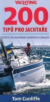 Cunliffe Tom: 200 tipů pro jachtaře - Zlepšete své jachtařské schopnosti a znalosti cena od 170 Kč