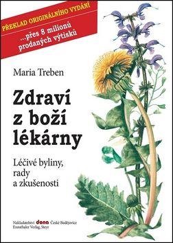 Maria Treben: Zdraví z boží lékárny