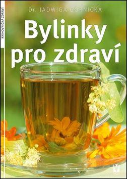 Jadwiga Górnicka: Bylinky pro zdraví cena od 123 Kč