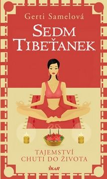 Gerti Samel: Sedm Tibeťanek cena od 179 Kč
