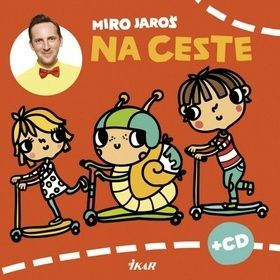 Miro Jaroš: Na ceste + CD cena od 89 Kč