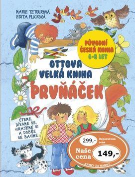 Marie Tetourová, Edita Plicková: Ottova velká kniha Prvňáček cena od 116 Kč