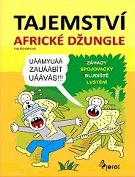 Iva Nováková: Tajemství africké džungle cena od 38 Kč