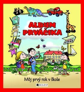 Album prváčika M˘j prvý rok v škole cena od 127 Kč
