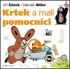 Jiří Žáček, Zdeněk Miler: Krtek a jeho svět 2 - Krtek a malí pomocníci cena od 79 Kč