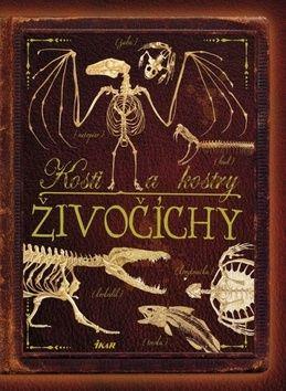 Kosti a kostry Živočíchy cena od 276 Kč