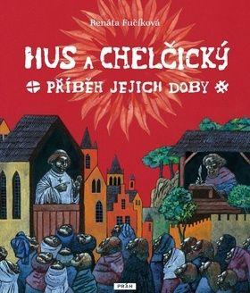 Renáta Fučíková: Hus a Chelčický cena od 246 Kč